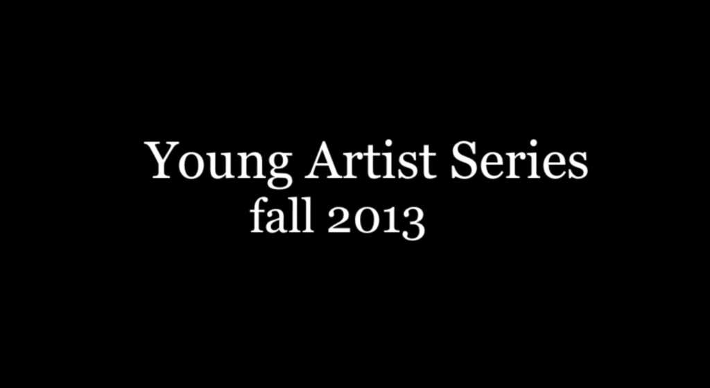 Young+Artist+Series+2013%3A+Video+Summary